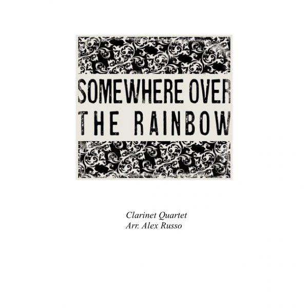 Over The Rainbow Lyrics Sheet Music: Clarinet Quartet (arr. Alex